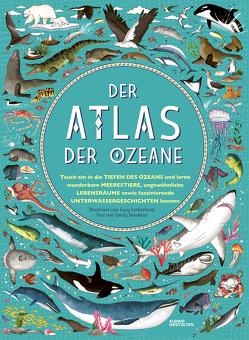 Der Atlas der Ozeane von Hawkins,  Emily, Klanten,  Robert, Letherland,  Lucy