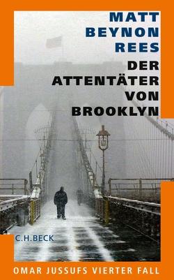 Der Attentäter von Brooklyn von Modick,  Klaus, Rees,  Matt Beynon