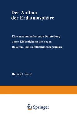 Der Aufbau der Erdatmosphäre von Faust,  Heinrich