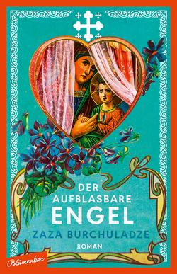 Der aufblasbare Engel von Burchuladze,  Zaza, Tabukaschwili,  Maia