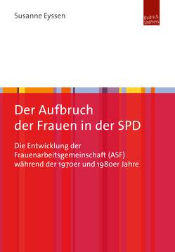 Der Aufbruch der Frauen in der SPD von Eyssen,  Susanne