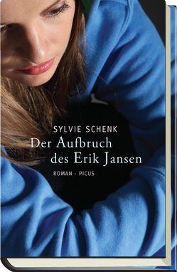 Der Aufbruch des Erik Jansen von Schenk,  Sylvie