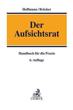 Der Aufsichtsrat von Bröcker,  Norbert, Hoffmann,  Dietrich