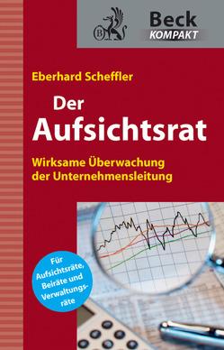Der Aufsichtsrat von Scheffler,  Eberhard