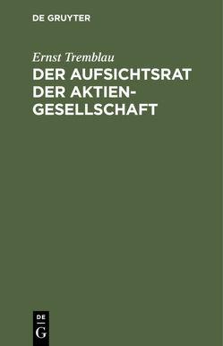 Der Aufsichtsrat der Aktiengesellschaft von Tremblau,  Ernst