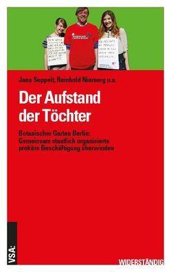 Der Aufstand der Töchter von Niemerg,  Reinhold, Seppelt,  Jana