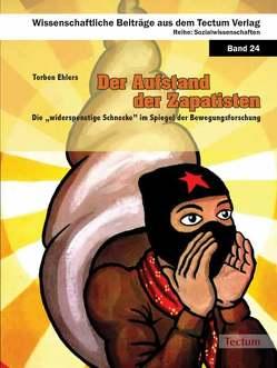Der Aufstand der Zapatisten von Ehlers,  Torben
