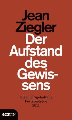 Der Aufstand des Gewissens von Ziegler,  Jean