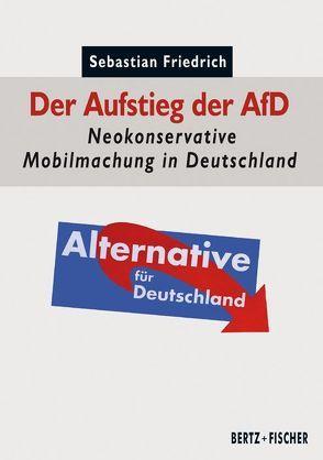 Der Aufstieg der AfD von Friedrich,  Sebastian