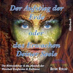 Der Aufstieg der Erde oder das Erwachen Deiner Seele von Kretzschmar,  Ute, Winter,  Steffen