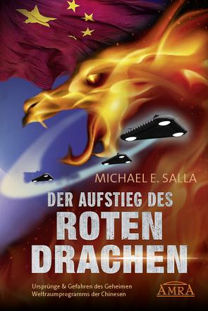 DER AUFSTIEG DES ROTEN DRACHEN von Salla,  Michael E.