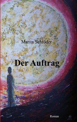Der Auftrag von Schroeder,  Marita