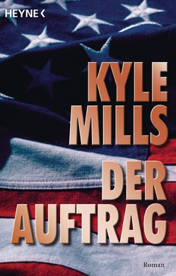 Der Auftrag von Mills,  Kyle, Schuld,  Hans