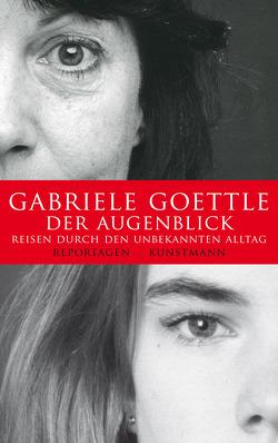 Der Augenblick von Goettle,  Gabriele