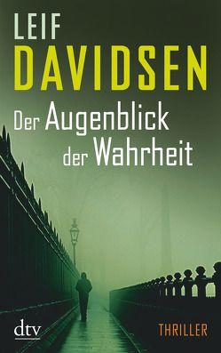 Der Augenblick der Wahrheit von Davidsen,  Leif, Urban-Halle,  Peter
