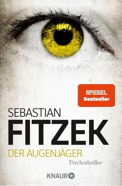 Der Augenjäger von Fitzek,  Sebastian