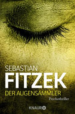 Der Augensammler von Fitzek,  Sebastian