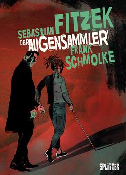 Der Augensammler (Graphic Novel) von Fitzek,  Sebastian, Schmolke,  Frank