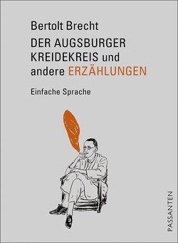 Der Augsburger Kreidekreis und andere Erzählungen von Brecht,  Bertolt