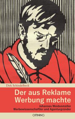 Der aus Reklame Werbung machte von Schindelbeck,  Dirk