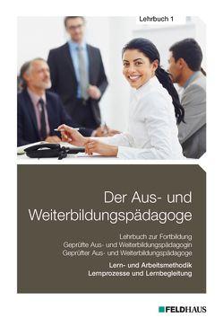 Der Aus- und Weiterbildungspädagoge, Lehrbuch 1 von Schmidt-Wessel,  Elke H, Seyd,  Wolfgang