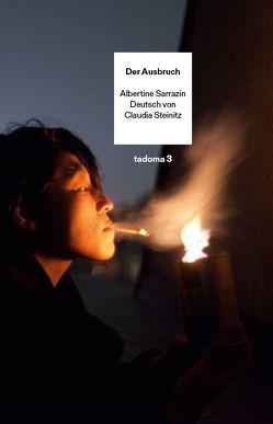 Der Ausbruch von Sarrazin,  Albertine, Steinitz,  Claudia