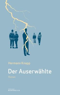 Der Auserwählte von Knapp,  Hermann