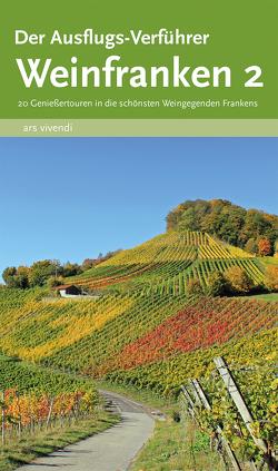 Der Ausflugs-Verführer Weinfranken 2 von Castner,  Jan, Castner,  Thilo
