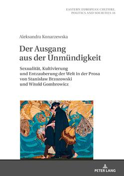 Der Ausgang aus der Unmündigkeit von Konarzewska,  Aleksandra