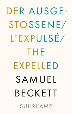 Der Ausgestoßene. L'Expulsé. The Expelled von Beckett,  Samuel, Quadflieg,  Roswitha, Tophoven,  Elmar