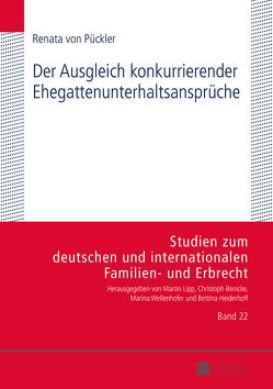 Der Ausgleich konkurrierender Ehegattenunterhaltsansprüche von Pückler,  Renata von