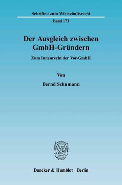 Der Ausgleich zwischen GmbH-Gründern. von Schumann,  Bernd
