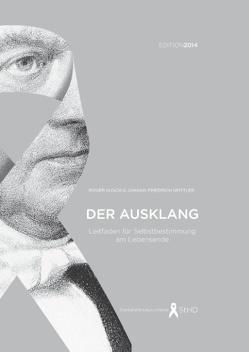 Der Ausklang (Edition 2014) von Kusch,  Roger, Spittler,  Johann Friedrich