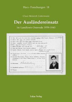 Der Ausländereinsatz im Landkreis Osterode 1939-1945 von Gattermann,  Claus H