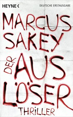 Der Auslöser von Sakey,  Marcus, Thiele,  Ulrich