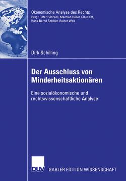 Der Ausschluss von Minderheitsaktionären von Neumann,  Prof. Dr. Lothar F., Schilling,  Dirk