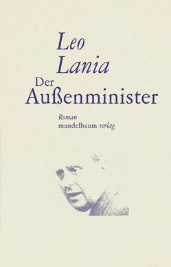 Der Außenminister von Lania,  Leo, Schwaiger,  Michael