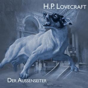 Der Außenseiter von Jahn,  Thomas, Kohfeldt,  Christian, Lovecraft,  H. P.