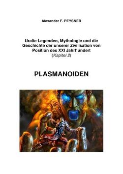 Der außerirdische Beginn der Zivilisation. Kontakte mit AEZ von Peysner,  Alexander F.