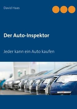 Der Auto-Inspektor von Haas,  David