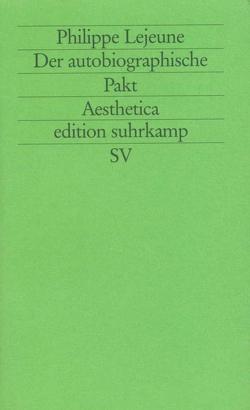 Der autobiographische Pakt von Bayer,  Wolfram, Bohrer,  Karl Heinz, Hornig,  Dieter, Lejeune,  Philippe