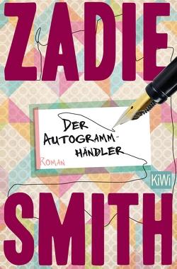 Der Autogrammhändler von Smith,  Zadie