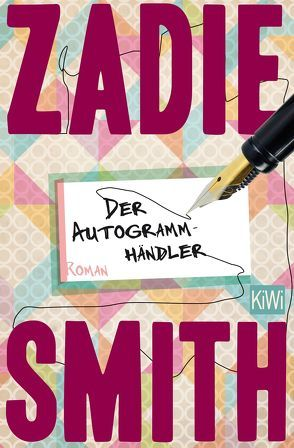 Der Autogrammhändler von Smith,  Zadie, Timmermann,  Klaus