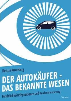Der Autokäufer – das bekannte Wesen von Kreutzburg,  Christin