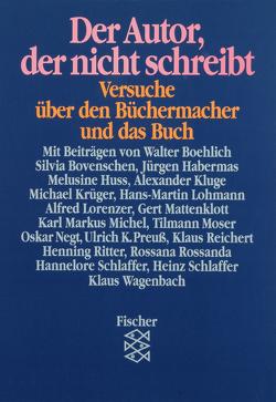 Der Autor, der nicht schreibt von Habermas,  Rebekka, Pehle,  Walter H.
