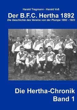 Der B.F.C. Hertha 1892 von Tragmann,  Harald, Voss,  Harald