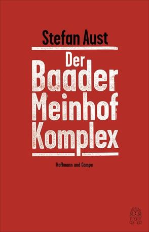 Der Baader-Meinhof-Komplex von Aust,  Stefan