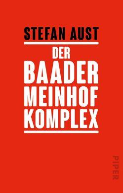 Der Baader-Meinhof Komplex von Aust,  Stefan