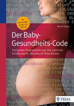Der Baby-Gesundheits-Code von Krüger,  Maren
