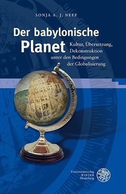Der babylonische Planet von Neef,  Sonja A. J.